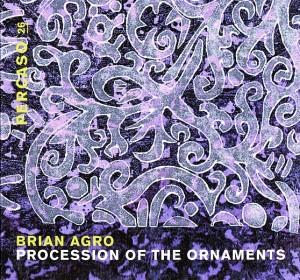 Brian Agro, Procession of the Ornaments