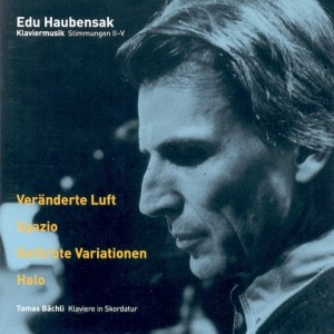 Edu Haubensak, Stimmungen II-V